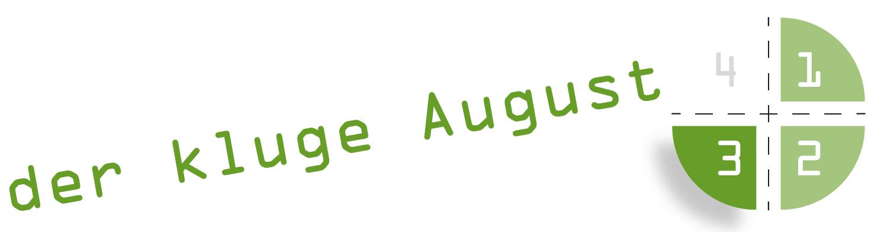 der kluge August 3